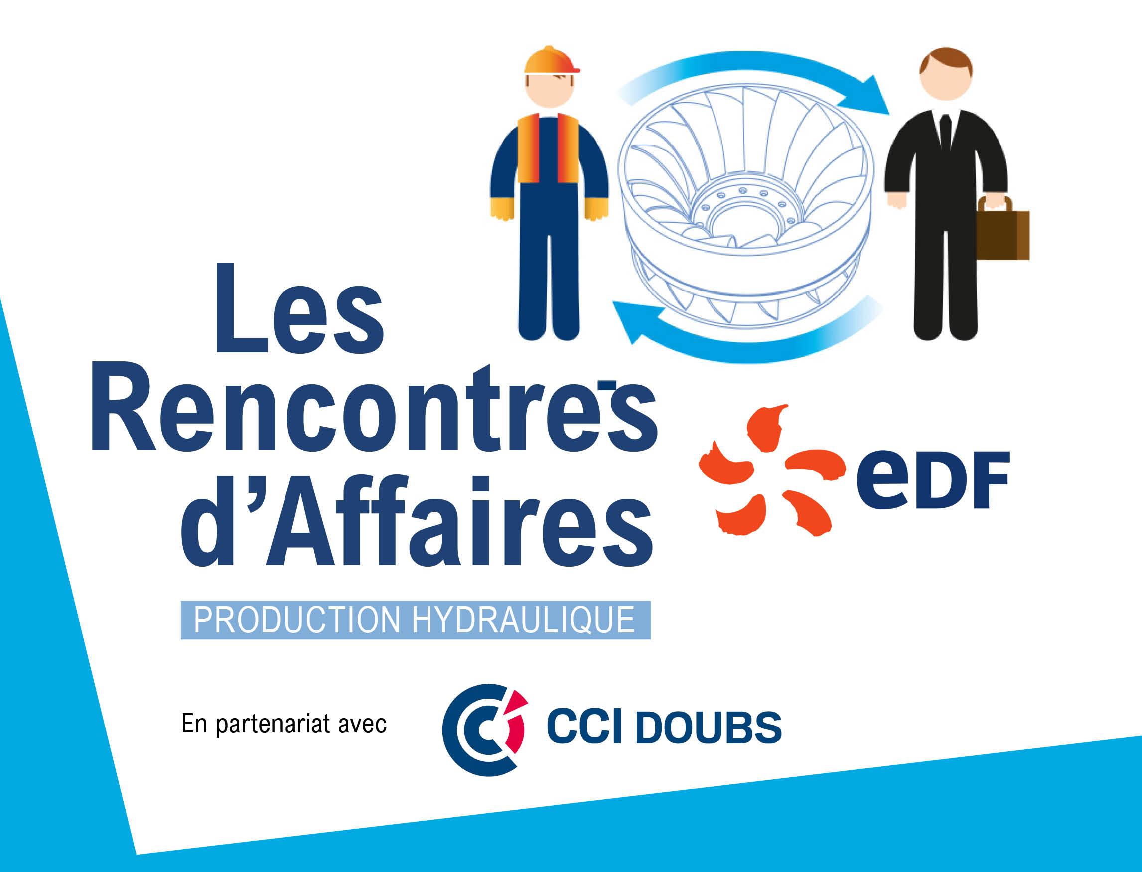 Les rencontres d'affaires EDF - Production Hydraulique  |  en partenariat avec CCI Doubs